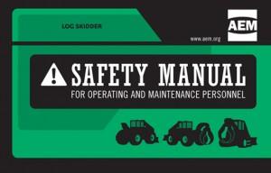 AEM Log Skidder Safety Manual revised for industry best practices