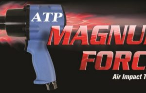 Hy-Tech Engineered Solutions Adds Magnum Force Line to ATP Air Impact Tools